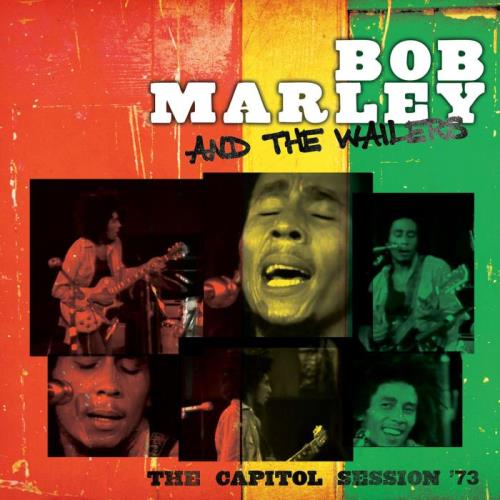 Bob Marley & The Wailers — The Capitol Session '73 (2021)