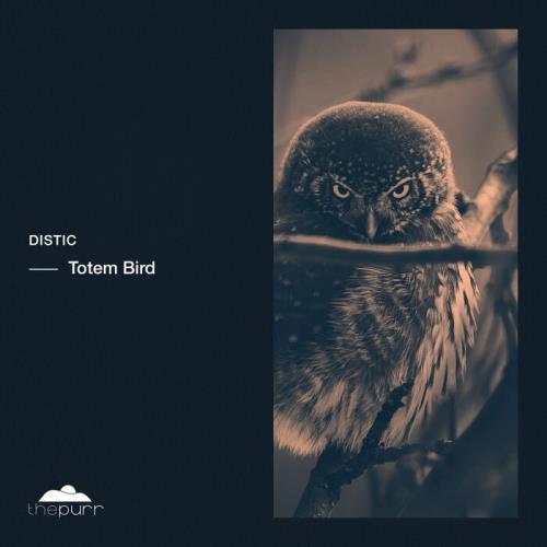 Distic - Totem Bird (2021)