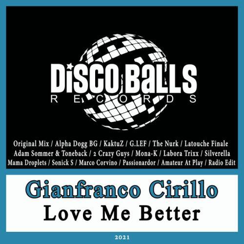 Gianfranco Cirillo  — Love Me Better (2021)