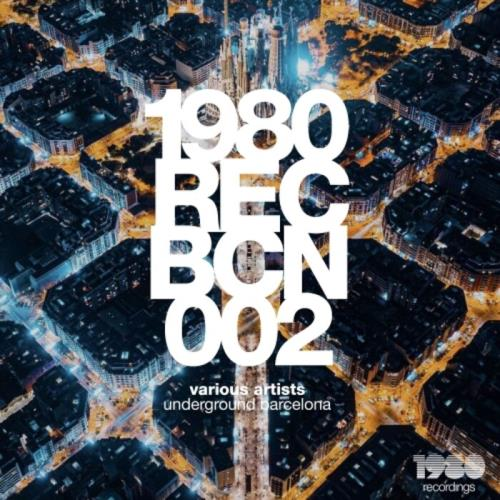 1980 Recordings — Underground Barcelona (2021)