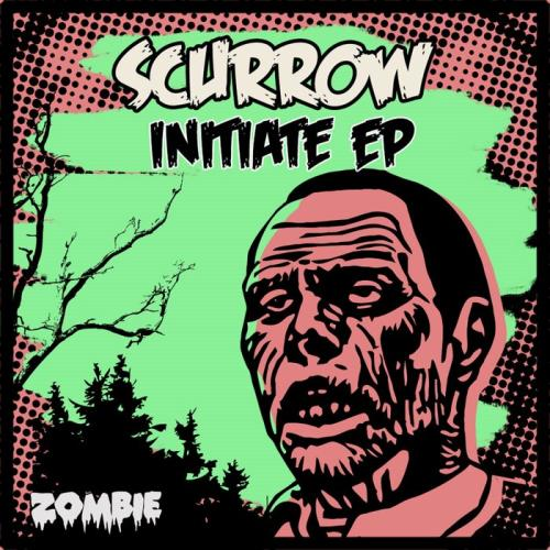 Scurrow — Initiate Ep (2021)