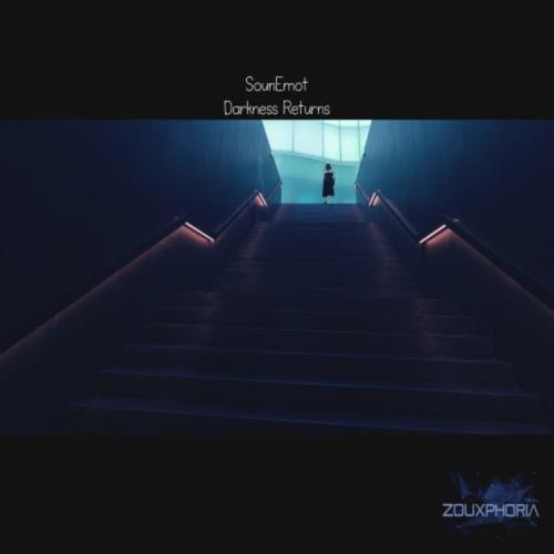 SounEmot — Darkness Returns (2021)
