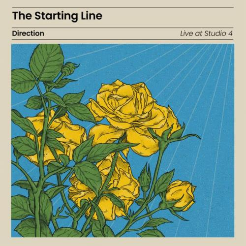 The Starting Line — Direction (Live At Studio 4) (2021)