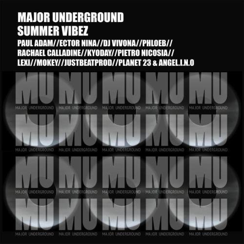 Major Underground Summer Vibez (2021)
