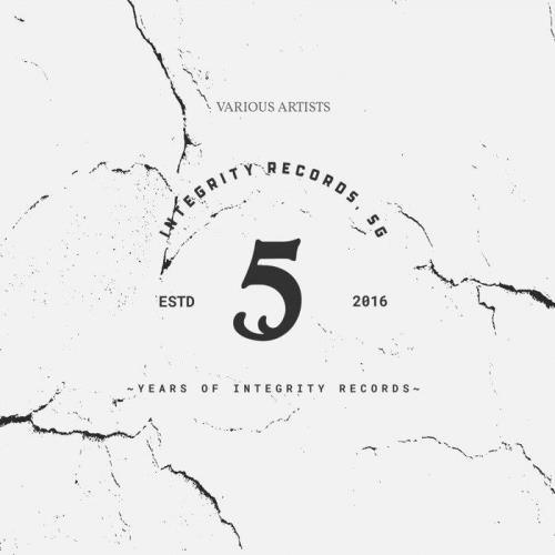 5 Years Of Integrity (The Essential) (2021)