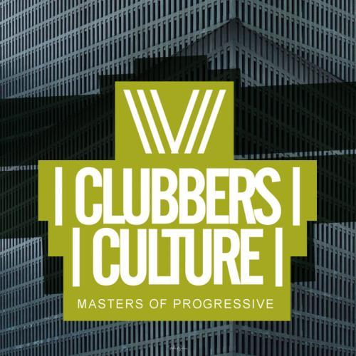 Clubbers Culture: Masters Of Progressive (2021)