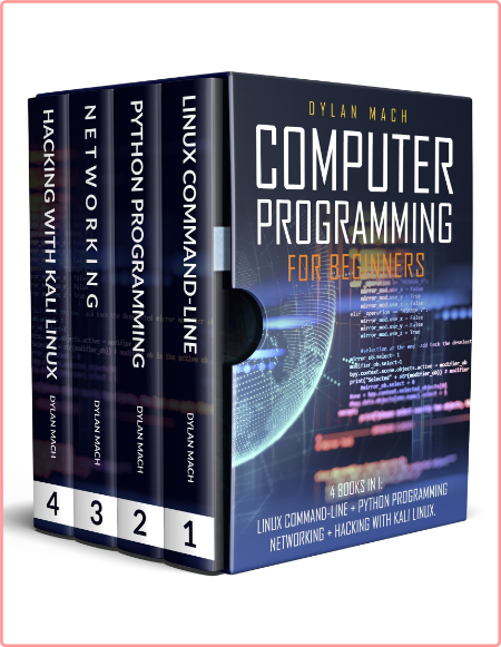 Computer Programming For Beginners 4 Books In 1 Linux Command Line Python Programming Networking ...