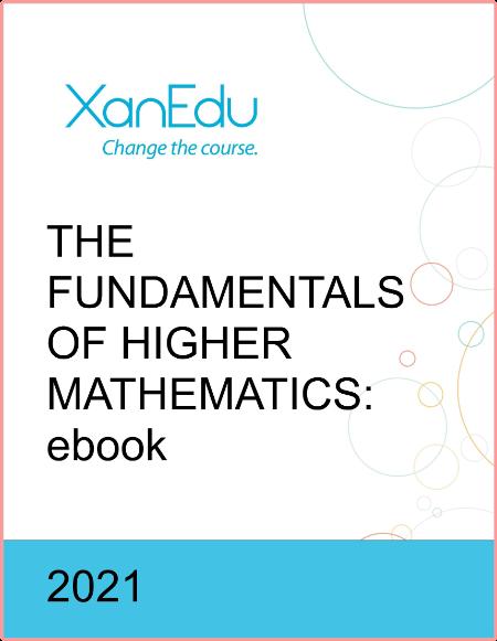 The Fundamentals of Higher Mathematics By Neil Falkner
