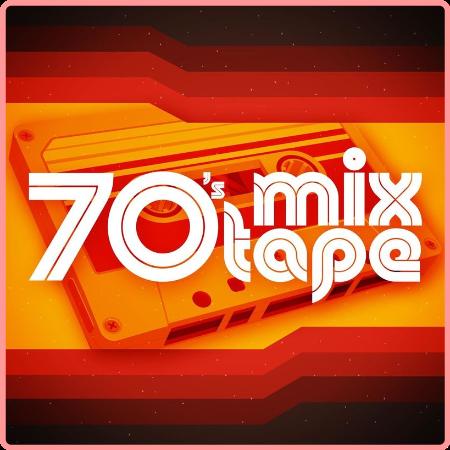 VA - 70's Mixtape (2021) Mp3 320kbps