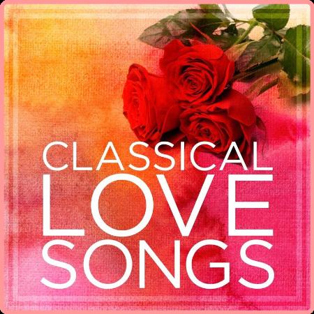 VA - Classical Love Songs (2021) Mp3 320kbps