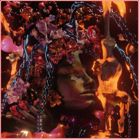 Zoe's Shanghai - Lava Love (2021) Flac