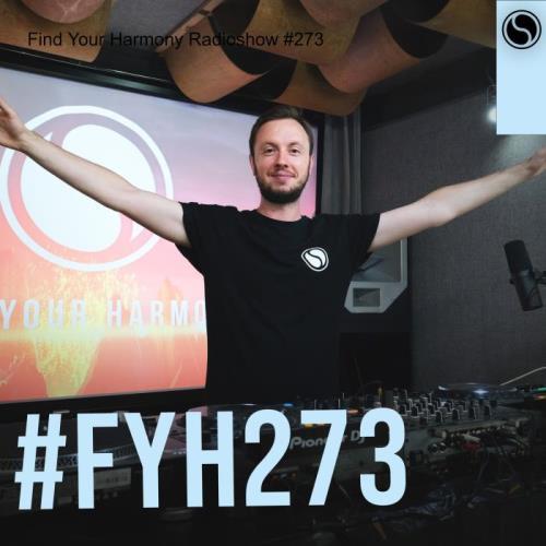 Andrew Rayel — Find Your Harmony Radioshow 273 (2021-09-08)