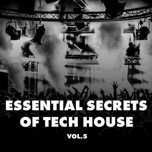 Essential Secrets Of Tech House, Vol. 5 (2021)