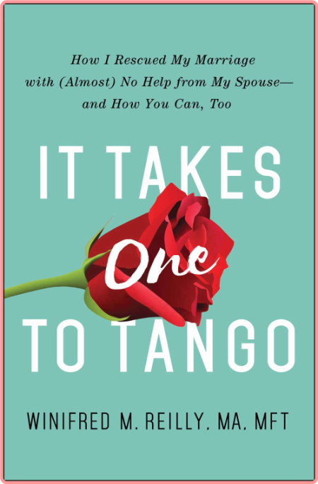 It Takes One to Tango by Winifred Reilly