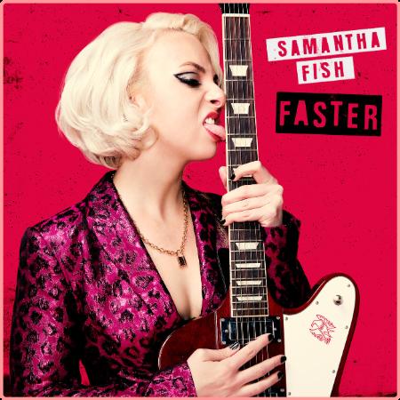 Samantha Fish - Faster (2021) Mp3 320kbps