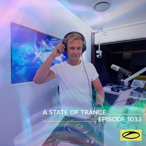 Armin van Buuren & Ruben de Ronde & Cosmic Gate — A State Of Trance 1033 (2021-09-09)