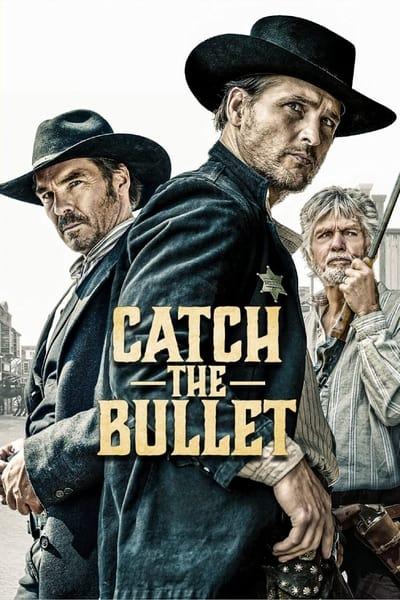 Catch the Bullet 2021 HDRip XviD AC3-EVO