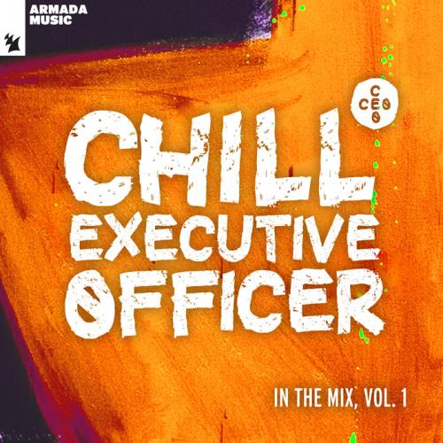 Chill Executive Officer (CEO): In The Mix Vol 1 (2021)