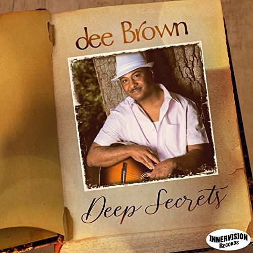 Dee Brown - Deep Secrets (2021)