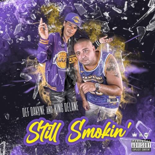 Def Davyne & King DeLane — Still Smokin' (2021)