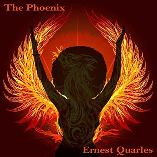 Ernest Quarles — The Phoenix (2021)