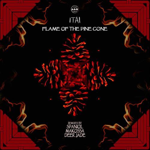 Itai — Flame Of The Pine Cone (2021)