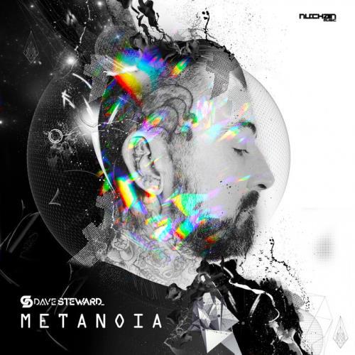 Nu:Chain Music Dave Steward — Metanoia (The Album) (2021)