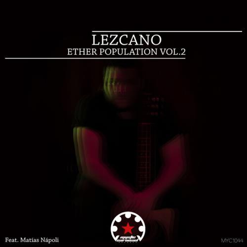 Lezcano — Ether Population, Vol. 2 (2021)