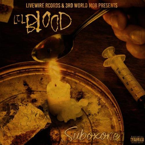 Lil Blood — Suboxone (2021)