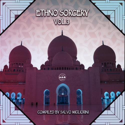 Ethno Sorcery, Vol. 3 (Compiled by Salvo Migliorini) (2021)
