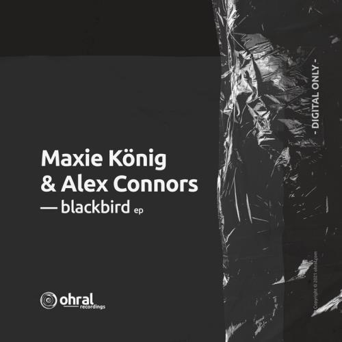 Maxie Koenig, Alex Connors — Blackbird EP (2021)