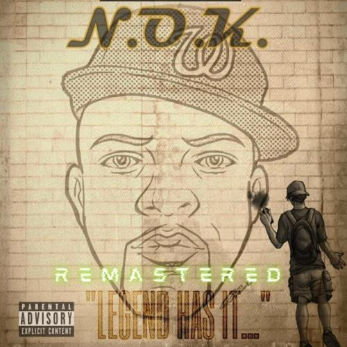 N.O.K. — Legend Has It (Remastered) (2021)