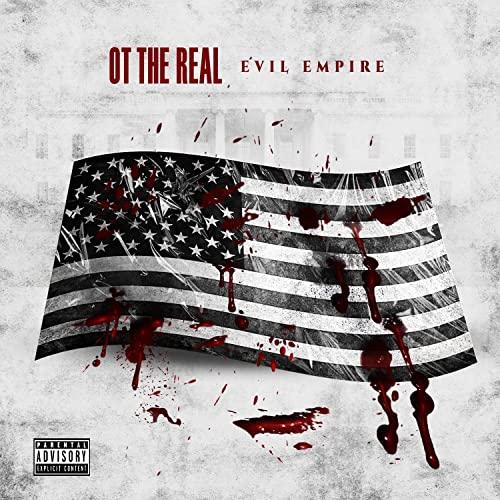 OT The Real — Evil Empire (2021)