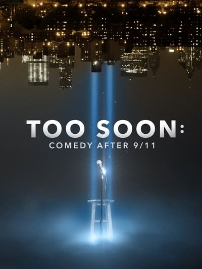 Too Soon Comedy After 9 11 (2020) [1080p] [WEBRip] [YIFY]