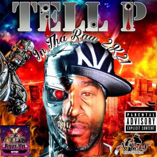 Tell P — In Tha Raw 2K21 (2021)