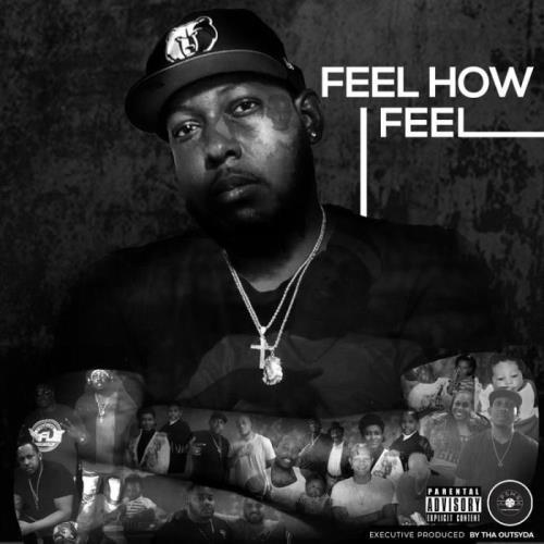 Tha Outsyda — Feel How I Feel (2021)