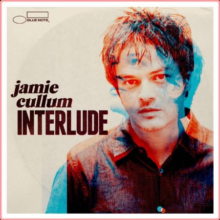 Jamie Cullum - Interlude (2014) Flac
