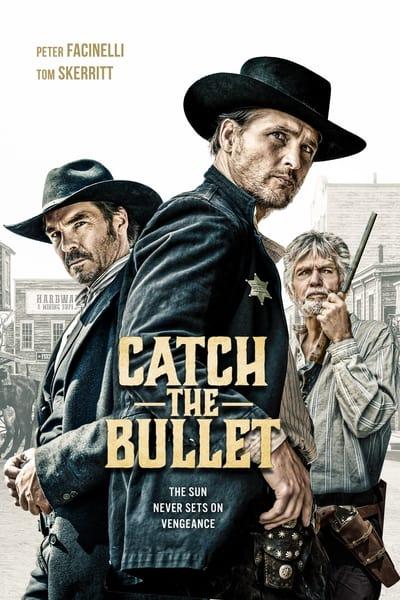 Catch the Bullet 2021 1080p BluRay H264 AAC-RARBG