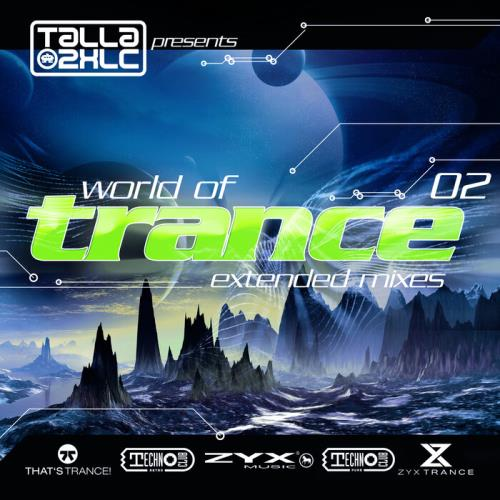 Talla 2XLC presents World Of Trance 02 (2021)