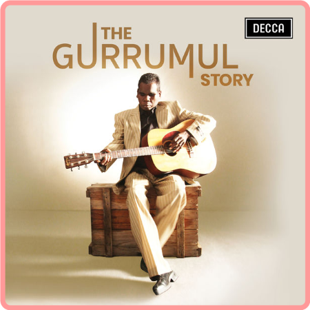 Gurrumul - The Gurrumul Story [24Bit-44 1kHz] (2021) FLAC