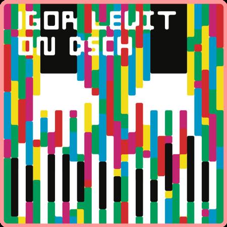 Igor Levit - On DSCH [24Bit-96kHz] (2021) FLAC