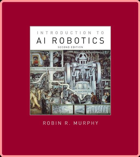 Introduction to AI Robotics, 2nd edition