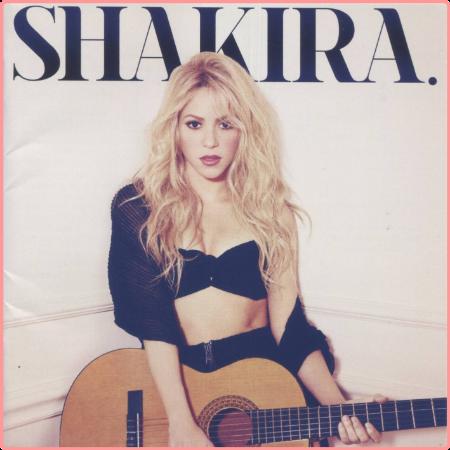 Shakira - Shakira (Japan Edition) (2014) Flac