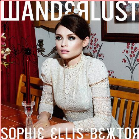 Sophie Ellis-Bextor - Wanderlust (2014) Flac