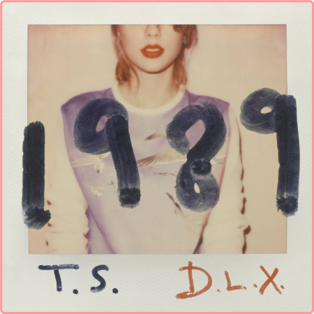 Taylor Swift - 1989 (Deluxe) (2014) Flac
