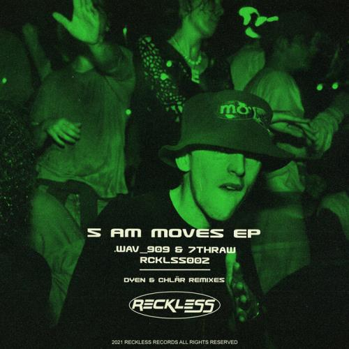 .wav_909 & 7thRaw — 5am Moves EP (2021)