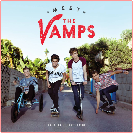 The Vamps - Meet The Vamps (Deluxe Edition) (2014) Flac