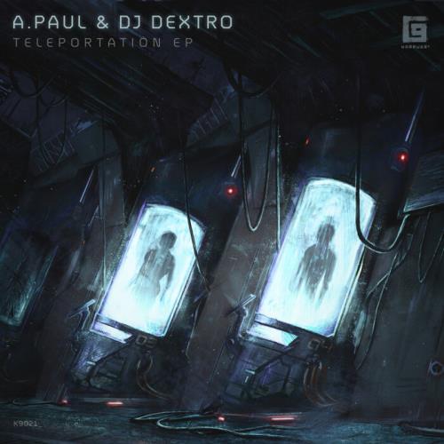 A.Paul & DJ Dextro — Teleportation (2021)