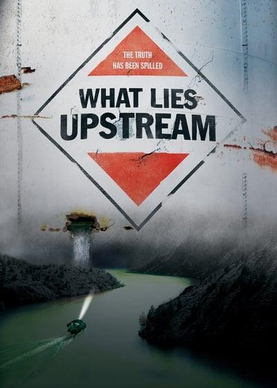 What Lies Upstream 2017 1080p WEBRip x265-RARBG