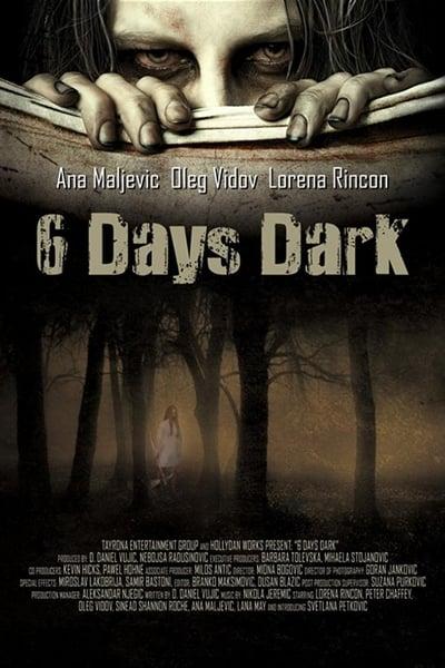6 Days Dark 2014 1080p WEBRip x265-RARBG